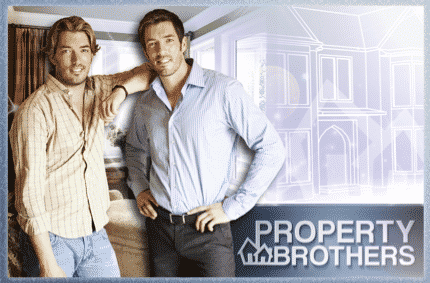The property brothers TV Show